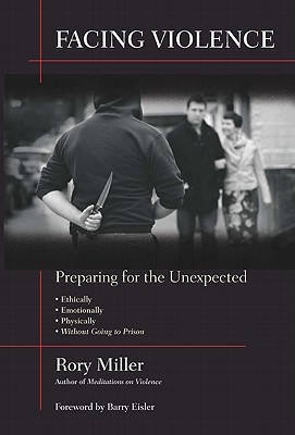 Facing Violence By Miller, Rory